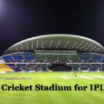 UAE Cricket Stadium for IPL 2020